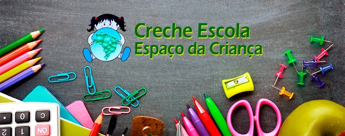 CRECHE ESCOLA ESPACO DA CRIANCA