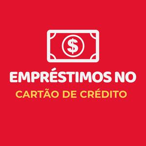 EMPRESTIMOS NO CARTAO DE CREDITO