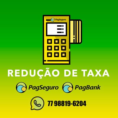 Reducao de Taxa Maquininha PagSeguro